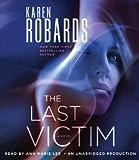 The Last Victim: A Novel (Dr. Charlotte Stone)