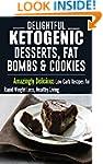 Ketogenic Diet: Delightful Ketogenic...