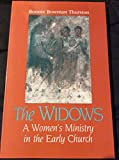 img - for The Widows: A Women's Ministry in the Early Church book / textbook / text book