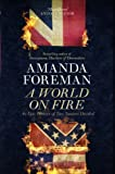 A World on Fire: The Epic History of the British in the American Civil War. by Amanda Foreman (1846142040) by Foreman, Amanda