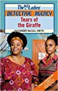 Tears of the Giraffe: No.1 Ladies' Detective Agency 02