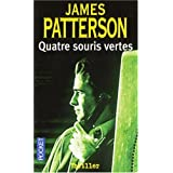 Quatre souris vertespar James Patterson