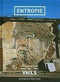echange, troc Vhils - Entropie