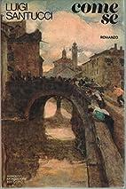 Come se by Luigi Santucci