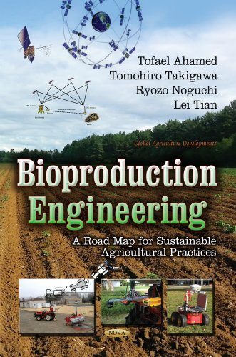 Bioproduction Engineering: A Road Map of Sustainable Agricultural Practice