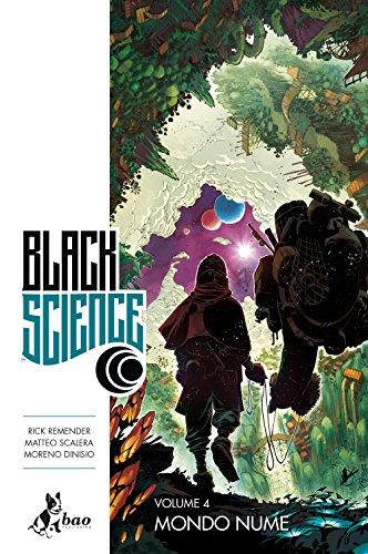 Mondo nume. Black science: 4