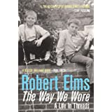 The Way We Wore: A Life In Threads (Pb)by Robert Elms