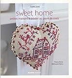 echange, troc Marie-Anne Réthoret-Mélin, Sylvie Beauregard - Sweet home : Petites maisons à broder au point de croix