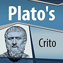 Plato's Crito Audiobook by  Plato Narrated by Ray Childs