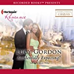 Accidentally Expecting! | Lucy Gordon