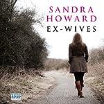 Ex-Wives   Sandra Howard