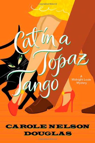 Image of Cat in a Topaz Tango: A Midnight Louie Mystery (Midnight Louie Mysteries)