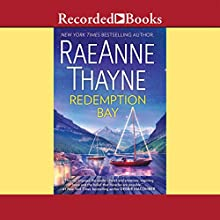 Redemption Bay (       UNABRIDGED) by RaeAnne Thayne Narrated by Celeste Ciulla