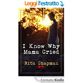 I Know Why Mama Cried (English Edition)
