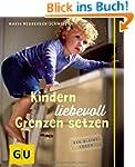 Kindern liebevoll Grenzen setzen (GU...