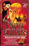 The Empire Builders (Australians Series) (0440123046) by Long, William Stuart