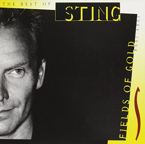 Sting - Fields of Gold The Best of Sting 1984–1994 - Zortam Music