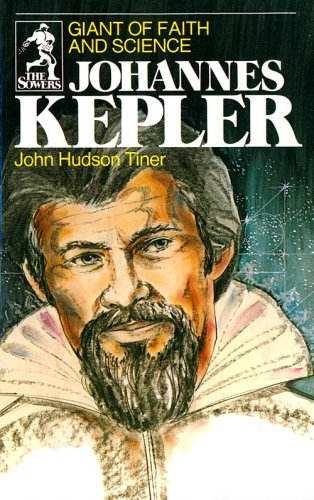 Johannes Kepler Giant of Faith and Science Sowers091513425X : image