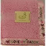 Saying Blanket Crib Throw Pink I Love Daddy