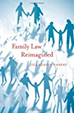 Family Law Reimagined