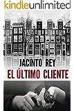 El �ltimo cliente (Inspectora Cristina Molen n� 1) (Spanish Edition)