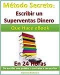 M�todo Secreto: Escribir un supervent...
