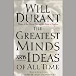 The Greatest Minds and Ideas of All Time | Will Durant