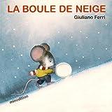 """Afficher """"La Boule de neige"""""""
