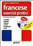 Francese. Esercizi pratici. Con CD Audio