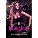 The Hour Glass Witch (Song of the Muses) ~ Alisha Paige