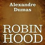 Robin Hood [Italian Edition] | Alexandre Dumas