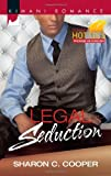 Legal Seduction (Harlequin Kimani Romance\Kimani Hotties)
