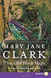 That Old Black Magic LP (Piper Donovan/Wedding Cake Mysteries) (0062298518) by Clark, Mary Jane