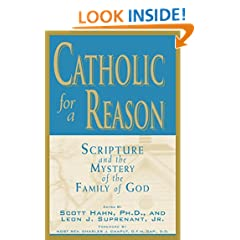 Catholic for a Reason: Scripture and the Mystery of the Family of God