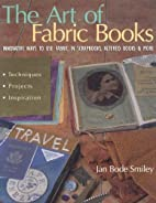 The Art of Fabric Books: Innovative Ways To…