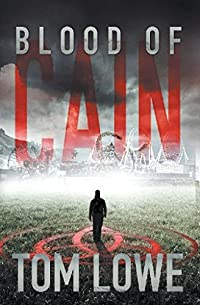 Blood Of Cain by Tom Lowe ebook deal