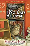 No Cats Allowed: A Cat in the Stacks Mystery