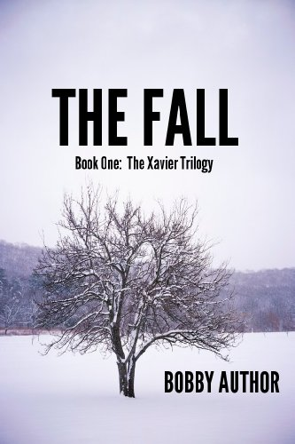 THE FALL (The Xavier Trilogy)