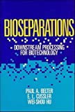 img - for Bioseparations: Downstream Processing for Biotechnology 1st edition by Belter, Paul A., Cussler, E. L., Hu, Wei-Shou (1988) Hardcover book / textbook / text book