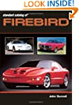 Standard Catalog of Firebird 1967-200...