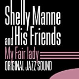 My Fair Lady (Original Jazz Sound)
