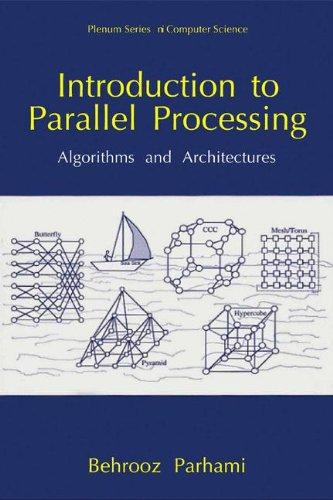 Introduction au traitement en parallèle : algorithmes et Architectures (série en informatique)