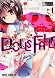 DOLLS FALL ドールズ・フォール (1) (ドラゴンコミックスエイジ)