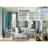House Beautiful 500 Sensational Ways to Create Your Ideal Homepar Kate Sloan
