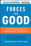 img - for Forces for Good: The Six Practices of High-Impact Nonprofits by Leslie R. Crutchfield (2007-10-19) book / textbook / text book