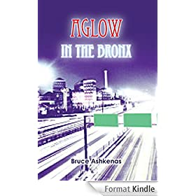 Aglow in The Bronx (English Edition)