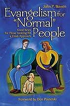 Evangelism for 'normal' People:…
