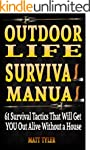 61 Outdoor Survival Skills. How To Ge...