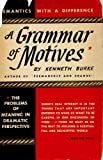 A Grammar of Motives (1121410138) by Burke, Kenneth