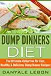 Dump Dinners: Diet - The Ultimate Col...